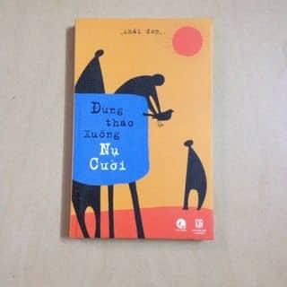 """Sách """"Đừng tháo xuống nụ cười"""" của lthn_99 tại Hồ Chí Minh - 2523927"""