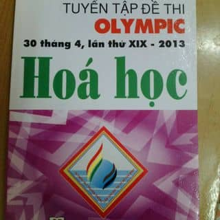 Tuyển tập đề thi OLYMPIC hóa học 30 tháng 4, lần thứ XIX-2013 của dangphungbao tại Trần Phú,  P. 4, Thành Phố Đà Lạt, Lâm Đồng - 2538816